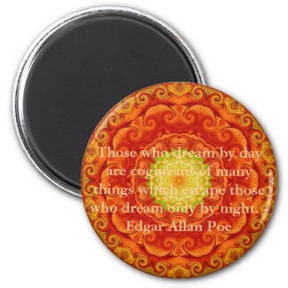 Inspirational Edgar Allan Poe Quote about dreams 6 Cm Round Magnet