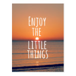 Inspirational Enjoy the Little Things Quote