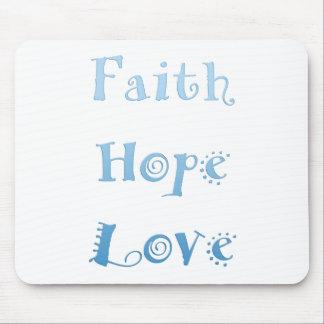 Inspirational Faith, Hope, Love Mousepad