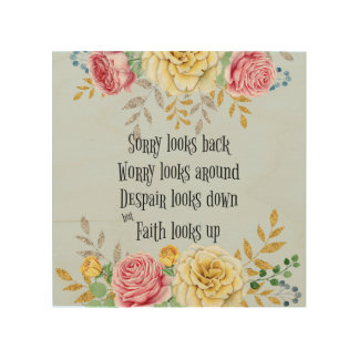 Inspirational Faith Quote Wood Print