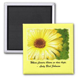 Inspirational Flower magnet