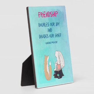 Inspirational Friendship Quote Cute Animal Sketch Plaque