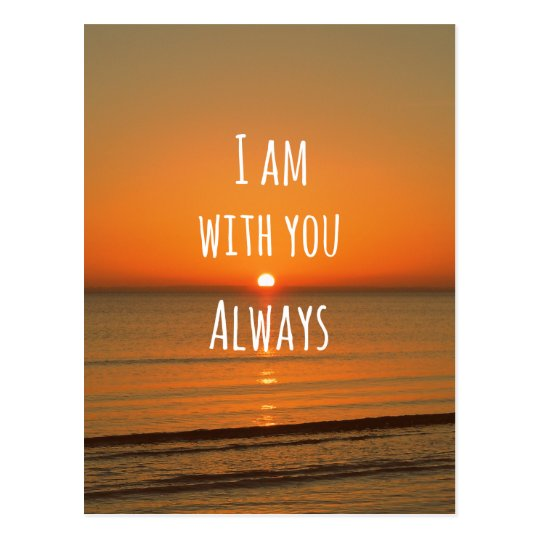Inspirational God Quote: Bible Verse I am With