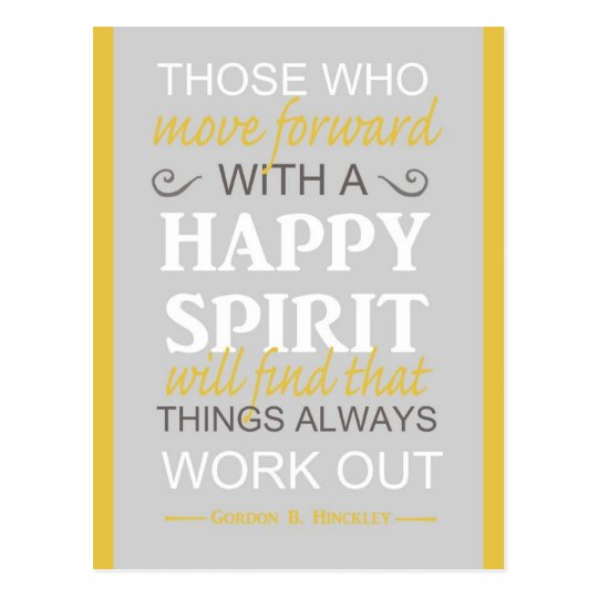 inspirational gordon b hinckley lds quote postcard