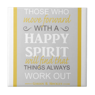 inspirational gordon b hinckley lds quote small square tile