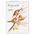 Inspirational His Eye is on the Sparrow, Greeting Card
