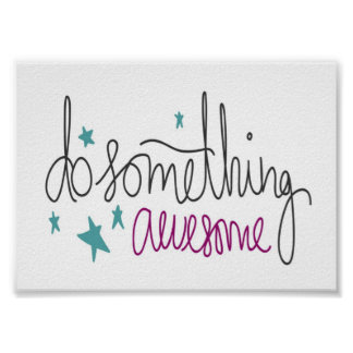 Inspirational Kids Art Do Something Awesome Poster