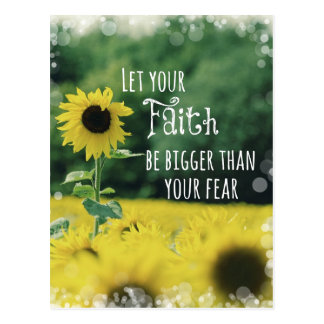 Inspirational: Let Your Faith Be Bigger Than Fear Postcard