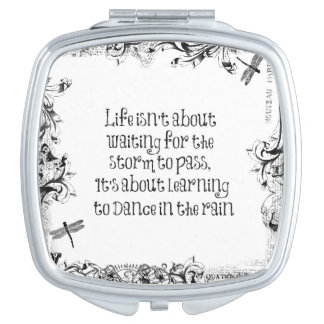 Inspirational Life Quote: Dancing in the Rain Vanity Mirror