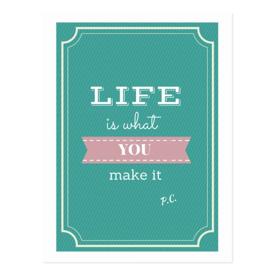 Inspirational Life Quote Postcard