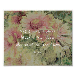 inspirational Matisse quote poster flowers