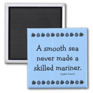 Inspirational message on adversity square magnet