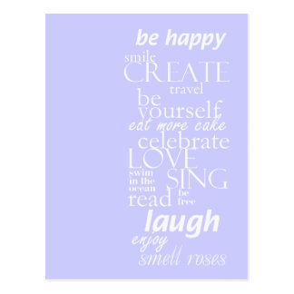inspirational motivational - be happy, sing, laugh postcard