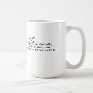 """Inspirational Mug """"Dance in the Rain"""""""