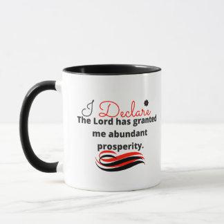 Inspirational Mug: I declare abundance Mug