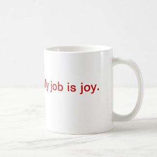 Inspirational mug - joy