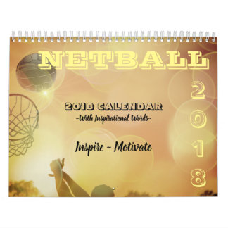 Inspirational Pictures and Quotes Netball Calendar