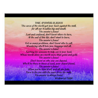 """Inspirational Poem Art, """"The Answer is Jesus"""" Poster"""