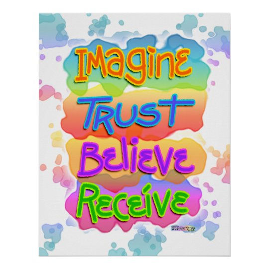 Inspirational Posters - Imagine Trust Believe
