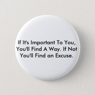 Inspirational Quote 6 Cm Round Badge