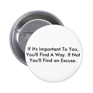 Inspirational Quote 6 Cm Round Badge