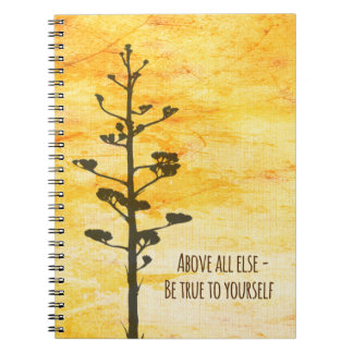 Inspirational Quote Be True to Yourself Notebook