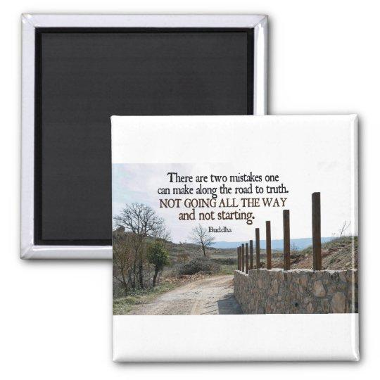Inspirational Quote -- Buddha Magnet