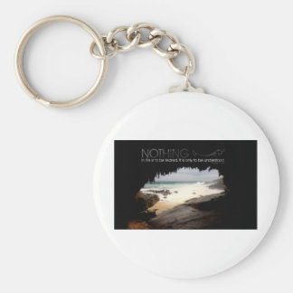 Inspirational Quote by Marie Curie Basic Round Button Key Ring