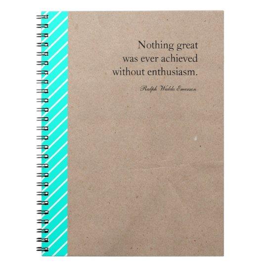 Inspirational Quote Custom Notebook