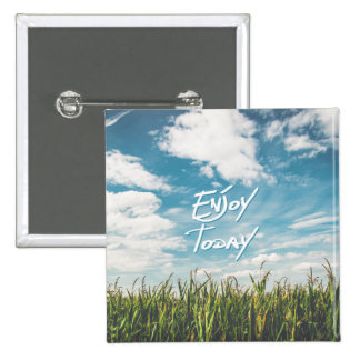 "Inspirational  Quote ""Enjoy Today""  Green Field 15 Cm Square Badge"