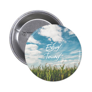 "Inspirational  Quote ""Enjoy Today""  Green Field 6 Cm Round Badge"
