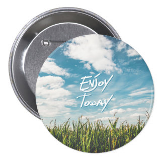 "Inspirational  Quote ""Enjoy Today""  Green Field 7.5 Cm Round Badge"