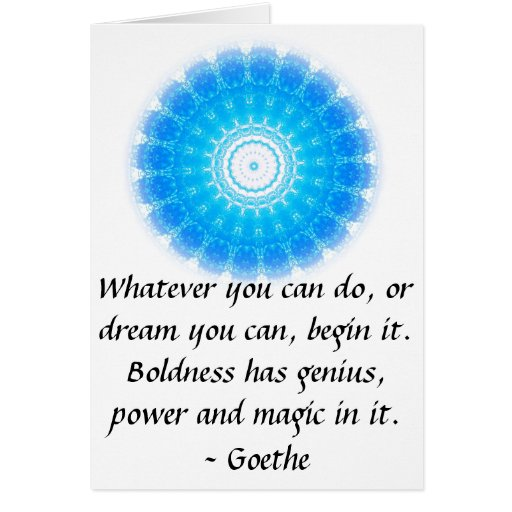 Inspirational Quote  GOETHE Greeting Cards