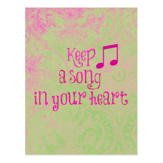 Inspirational Quote: Keep a Song in your Heart Postcard