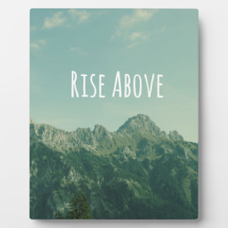 Inspirational Quote: Rise Above Plaque