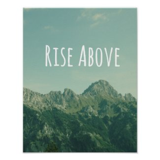 Inspirational Quote: Rise Above Poster