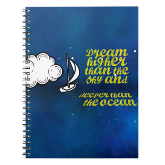 Inspirational Quote, Sailboat and Night sky Notebook