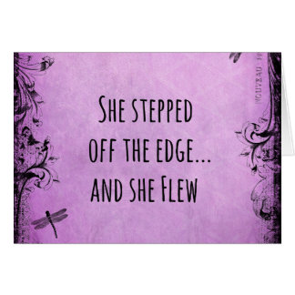 Inspirational Quote: She Stepped off the Edge and Card