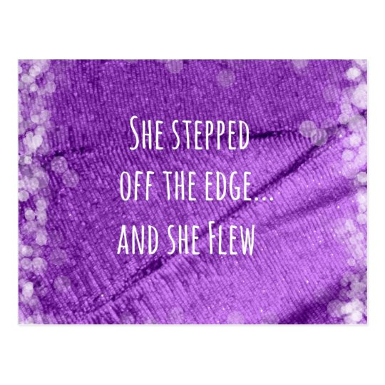 Inspirational Quote: She Stepped off the Edge and