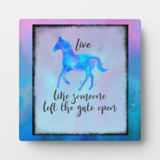 Inspirational Quote with a Horse Running Free Plaque