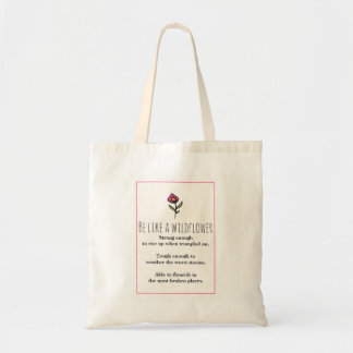 Inspirational Quote With Wildflower Drawing Tote Bag