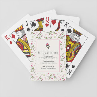 Inspirational Quote With Wildflower Pattern Playing Cards