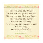Inspirational Quotes Rumi : Born With potential Stretched Canvas Print