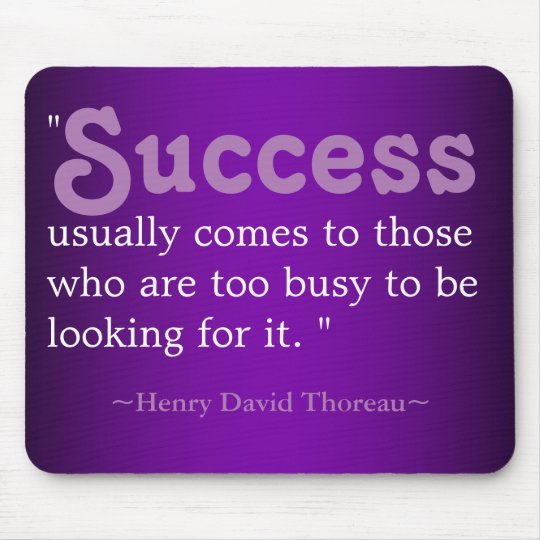 Inspirational Quotes Thoreau:Success Mouse Pad