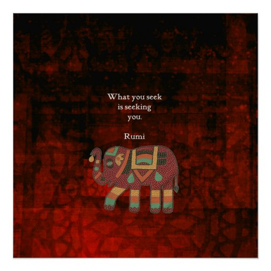 Inspirational Rumi What You Seek Quote Poster