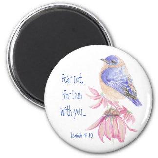 Inspirational Scripture Isaiah 40:10 Bluebird Refrigerator Magnets