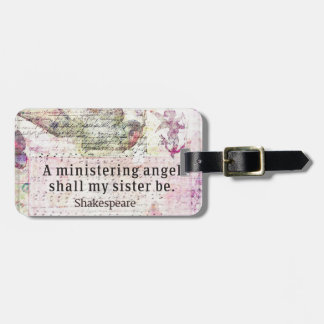 Inspirational Shakespeare sister quote Bag Tag