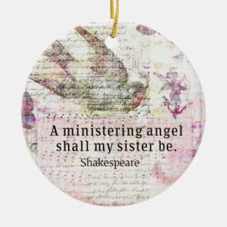 Inspirational Shakespeare sister quote Christmas Ornament