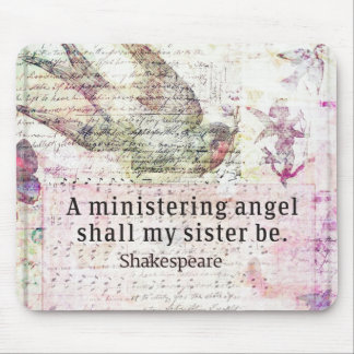 Inspirational Shakespeare sister quote Mouse Mat