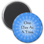 inspirational Spiritual Quote - One Day at a Time 6 Cm Round Magnet